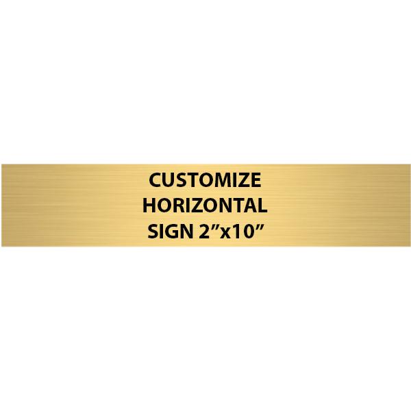 "Engraved Sign Horizontal 2"" x 10"""