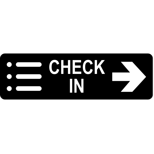 Check-In Right Sign