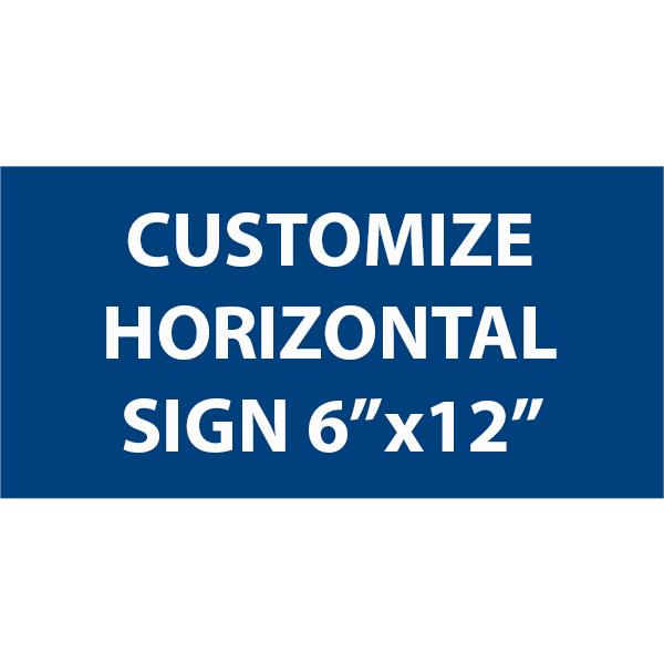 "Engraved Sign Horizontal 6"" x 12"""
