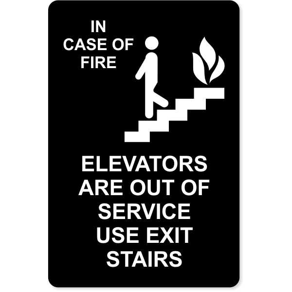 """In Case of Fire Use Stairway for Exit Engraved Plastic Sign 
