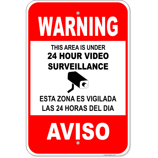 "Bilingual Warning Surveillance Aluminum Sign | 18"" x 12"""